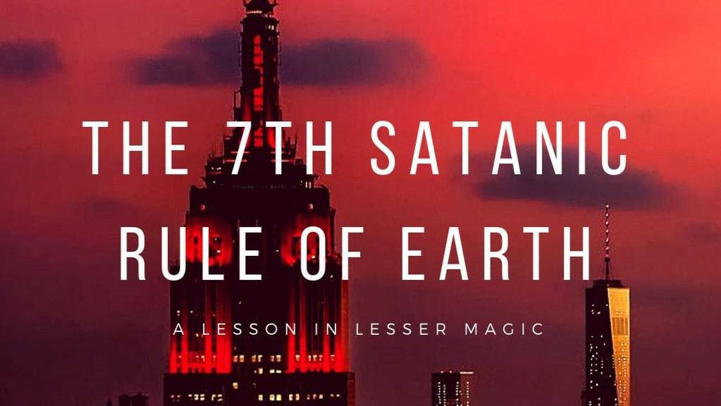 The Seventh Satanic Rule of the Earth: A Lesson in Lesser Magic header